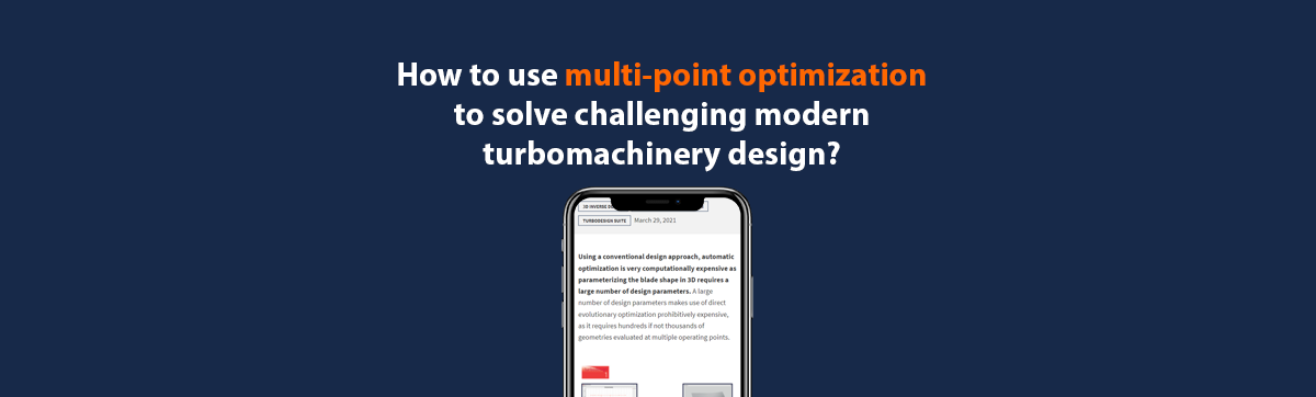 How to use multi-point optimization to solve challenging modern turbomachinery design?