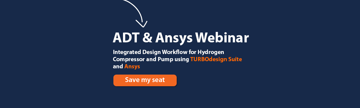 Webinar: Integrated Design Workflow for Hydrogen Compressor and Pump using TURBOdesign Suite and Ansys